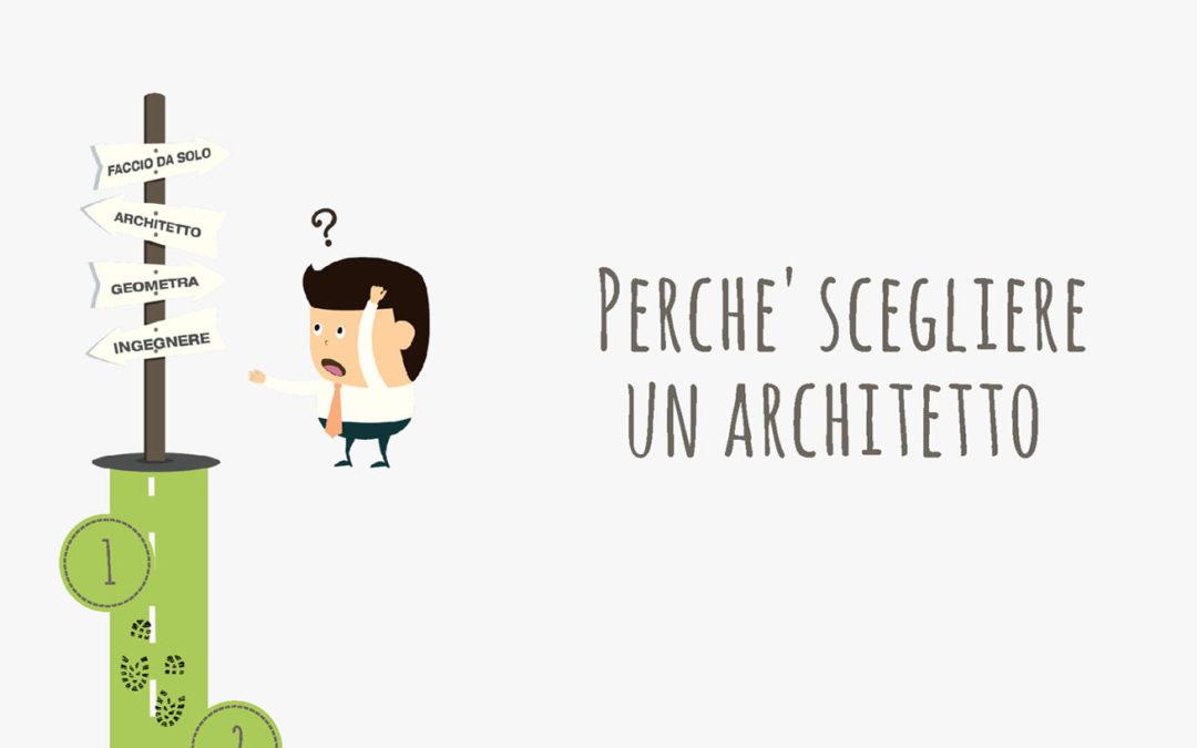 Perchè scegliere un architetto! OPEN! Studi aperti